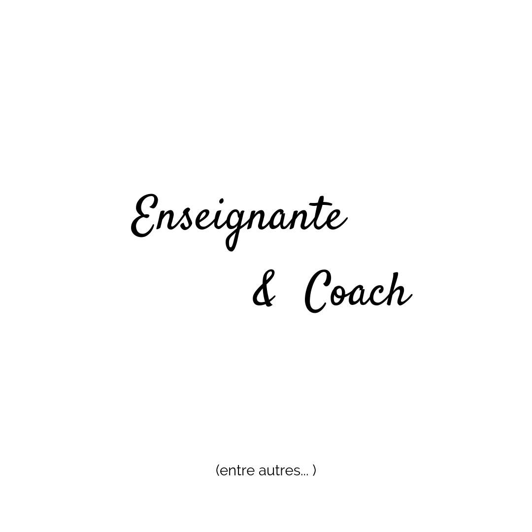 Coach-et-enseignante-entre-autres.jpg