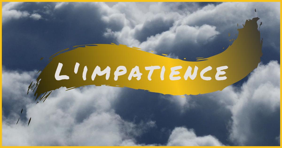 FB - L'impatience.png