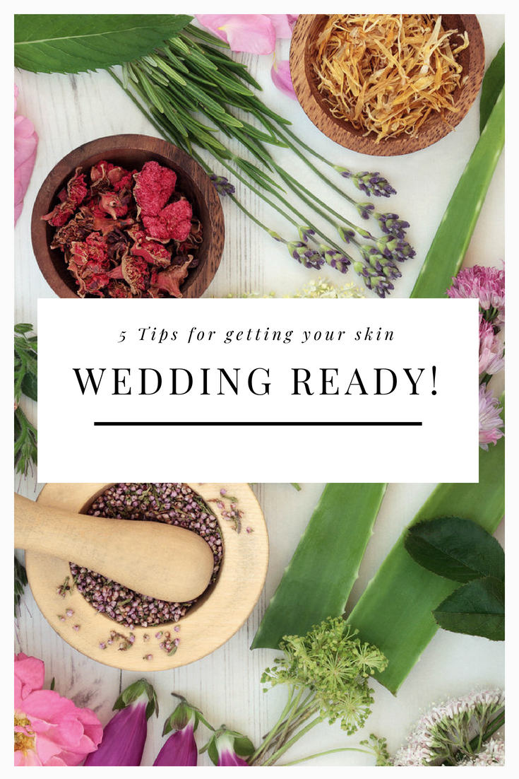 5 TIPS FOR GETTING YOUR SKIN WEDDING READY1.png