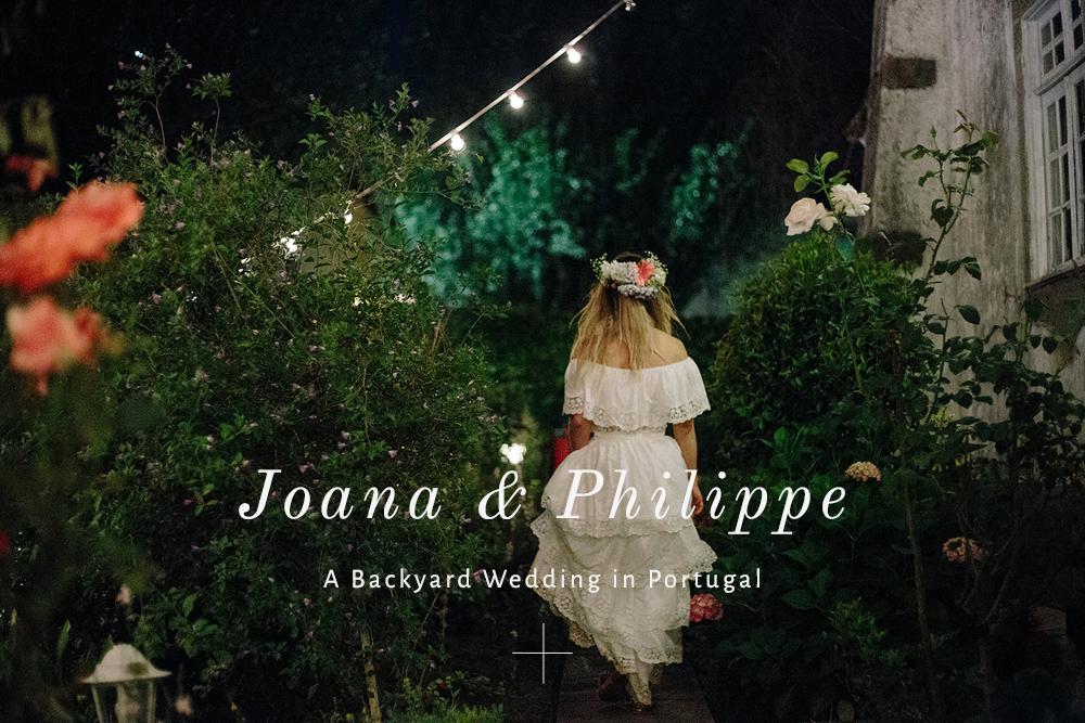 Joana & Philippe - A Backyard wedding in Portugal