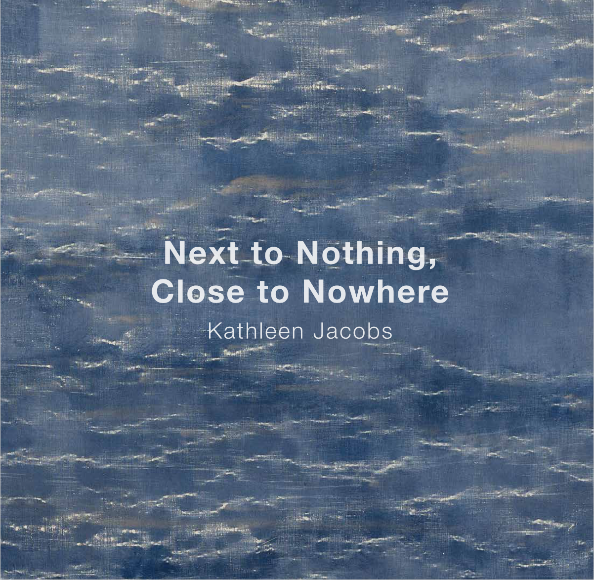 Next to Nothing, Close to Nowhere, Next to Nothing (cover) 2016.png