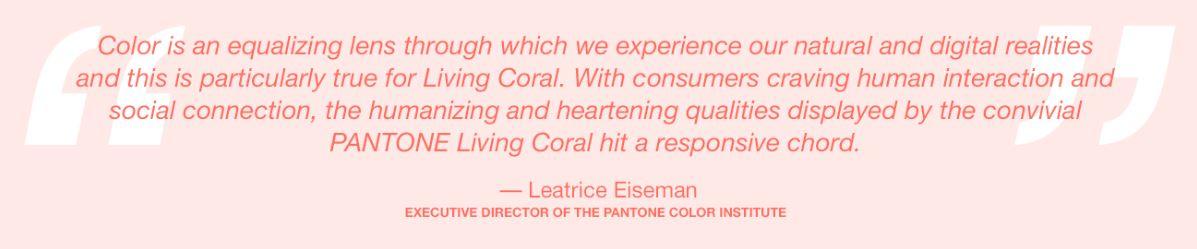 Pantone Color of 2019 - Living Color - EurDesign Studio Artful Living Leatrice Eiseman quote.JPG