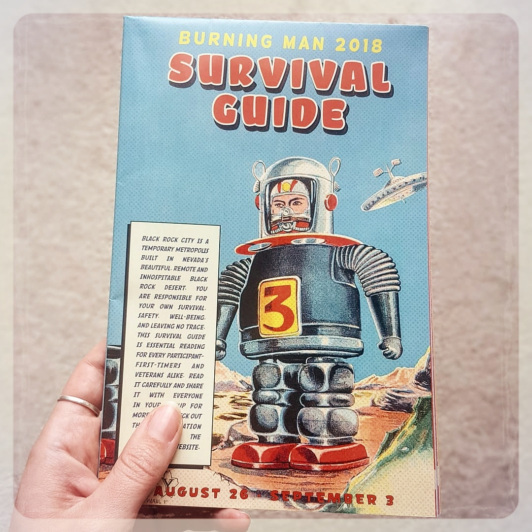 Official Survival Guide - This is the official Survival Guide from Burning Man Organization. A MUST READ before you go.