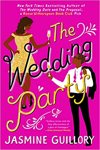 The Wedding Party by Jasmine Guillory   (coming soon July 16, 2019)