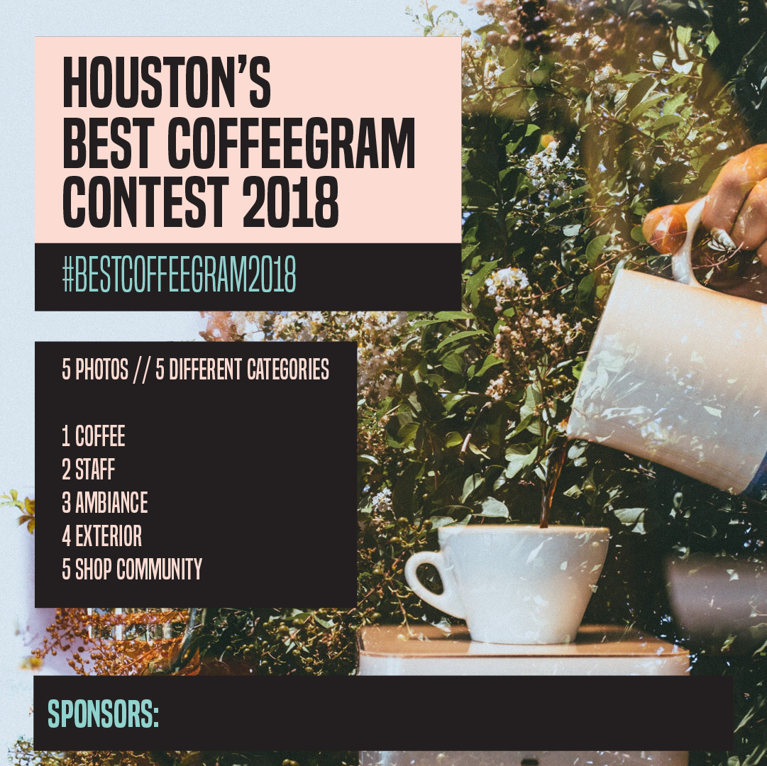 Houston's Best Coffeegram 2018 - Official Rules