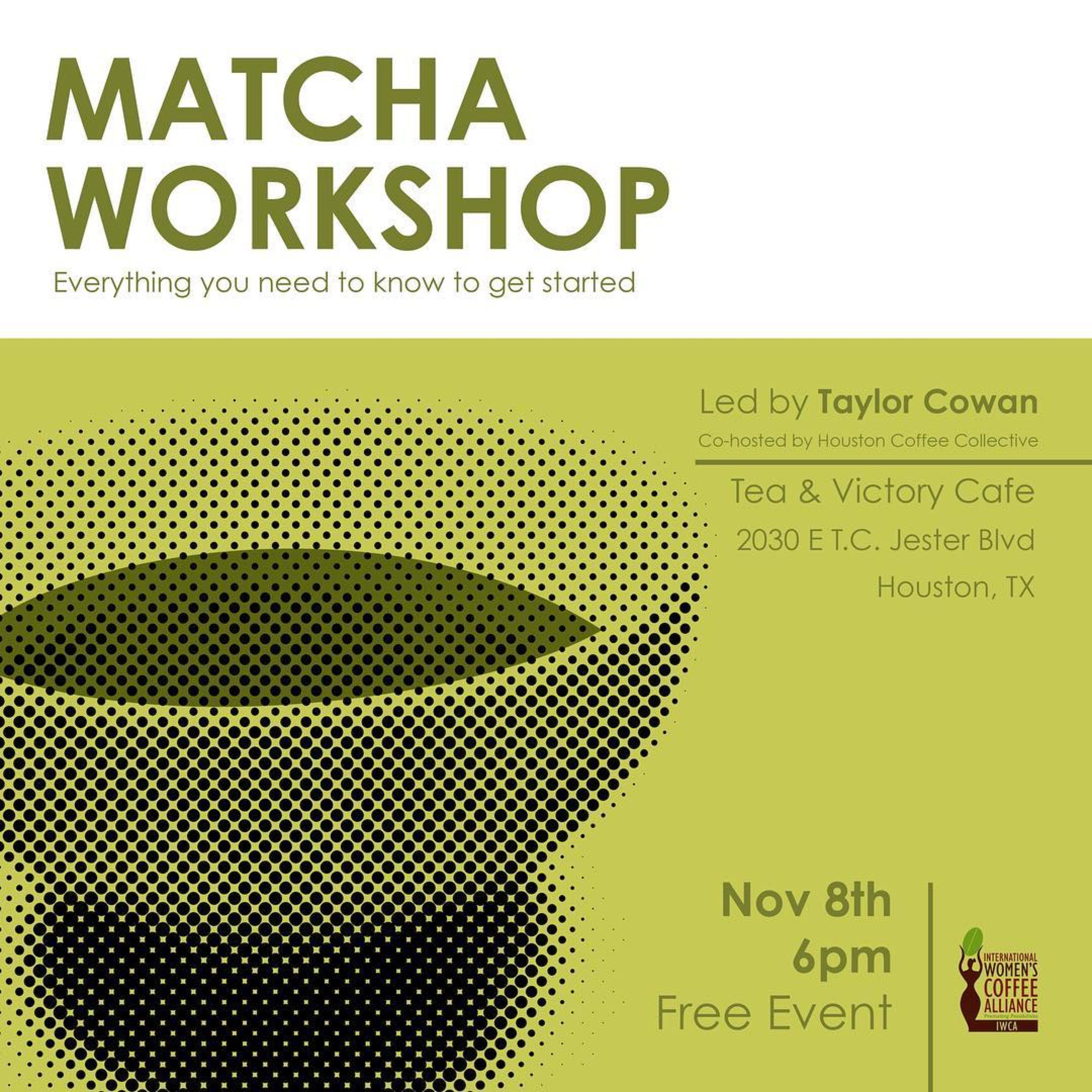 - Matcha Workshop with Spirit Tea
