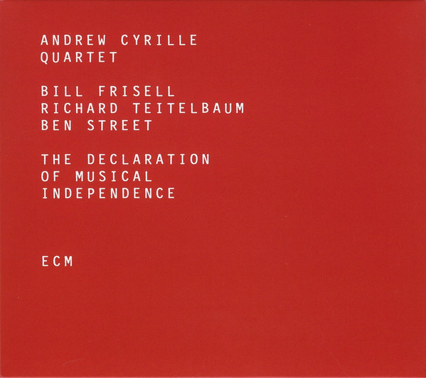 Andrew Cyrille Quartet - The Declaration of Musical Independence -