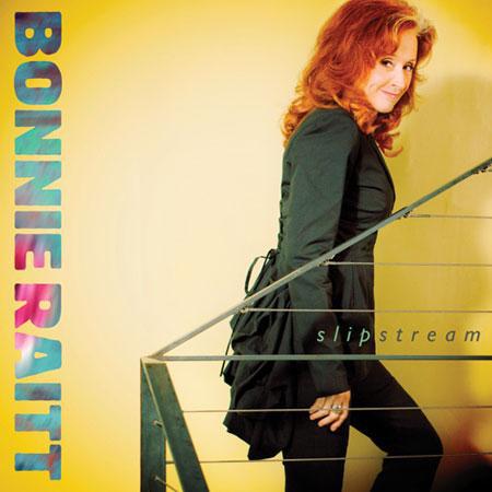 Bonnie Raitt - Slipstream -