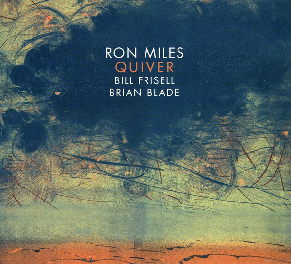 Ron Miles - Quiver -