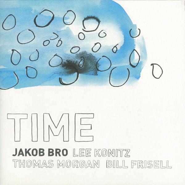 Jakob Bro - Time -