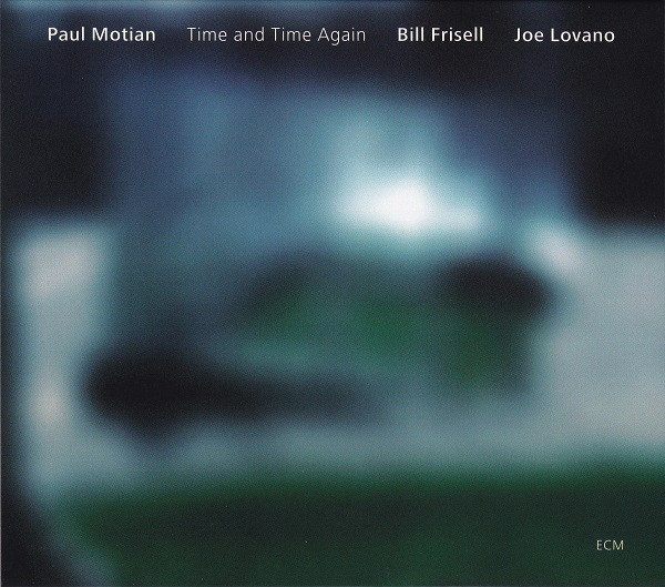 Paul Motian - Time and Time Again -