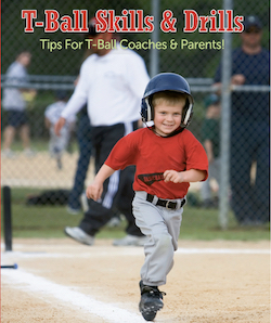 T-Ball Skills & Drills  Book put players in a position to succeed!