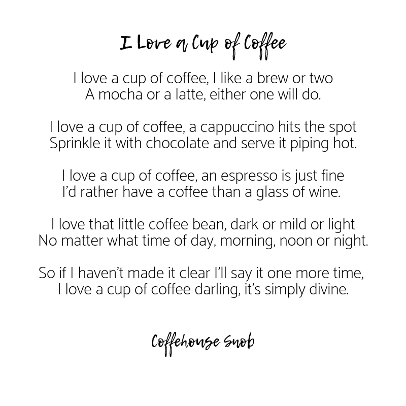 I Love a Cup of Coffee Poem.png