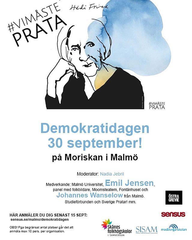 Demokratidag den 30e september på Moriskan i Malmö. Kom och var del i samtalet och arbetet för demokratin. Anmälan sensus.se/malmo/demokratidagen #ViMåstePrata #demokrati #folkbildning #moriskapaviljongen