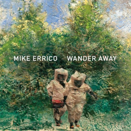 11-Mike-Errico-Wander-Away.jpg