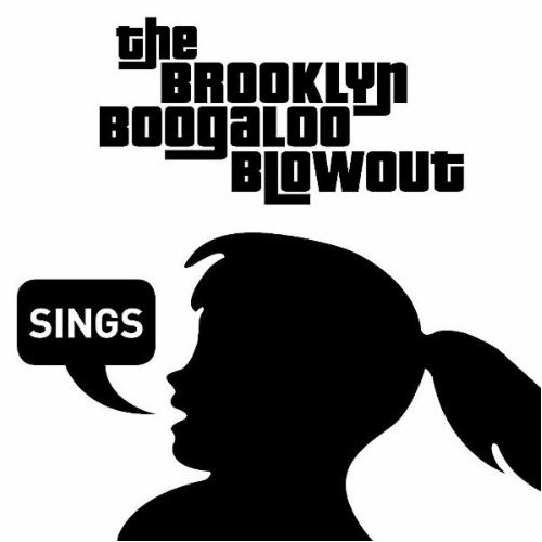 Brooklyn Boogaloo Blowout - Sings