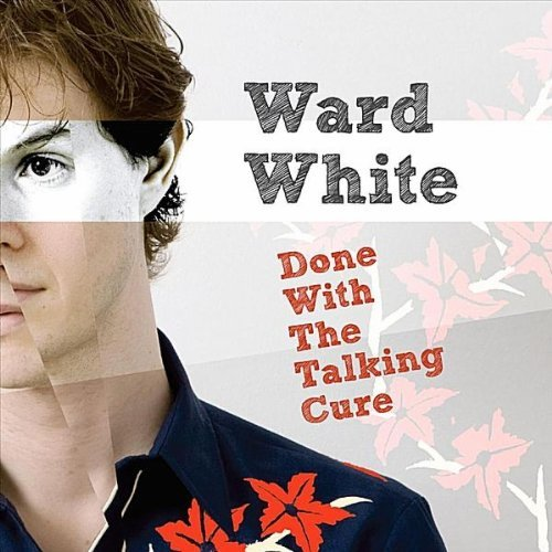 16-Ward-White-Done-With-The-Talking-Cure.jpg