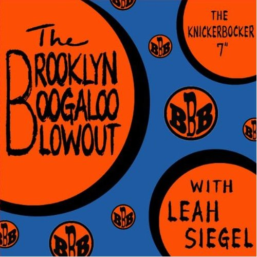 Brooklyn Boogaloo Blowout - The Knickerbocker 7""