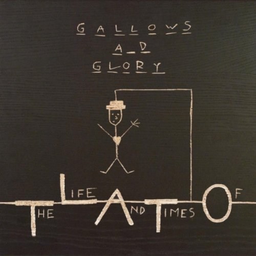67-The-Life-and-Times-Of-Gallows-and-Glory.jpg