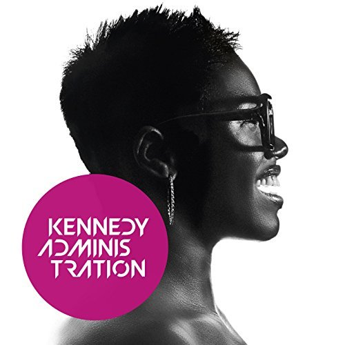 Kennedy Administration - Self Titled
