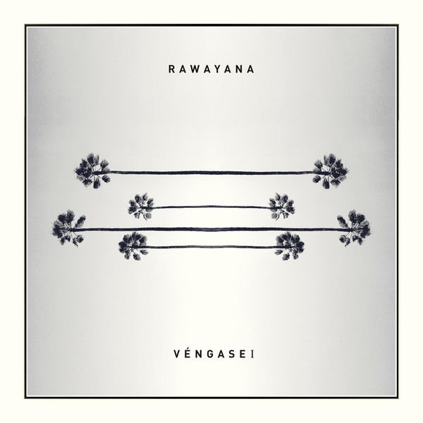 Rawayana - Vengasei