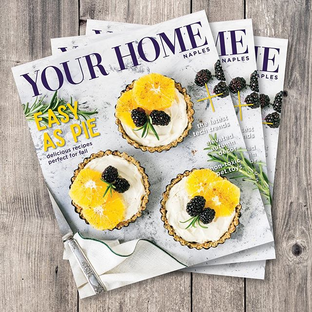 Our new issue is here! Check it out online at yhmagazine.com! . . . . #yhmagazine #yourhome #magazine #naples #naplesfl #florida #pie #tarts #home #inspiration #design #lifestyle #architecture #fall #homeinspo #recipes