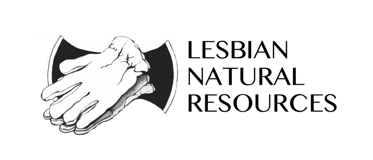 Lesbian Natural Resources - Lesbian Natural Resources (LNR) is a non-profit organization established in 1991 to support Lesbian community land projects.