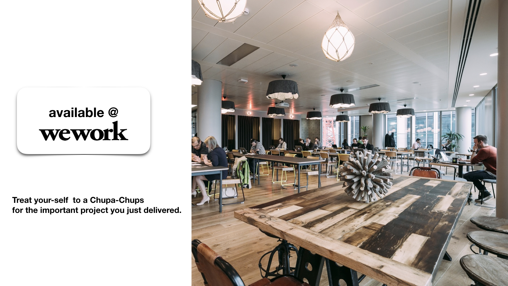 Start a partnership with WeWork. Chupa Chups ending machine will be present in all WW workspaces.