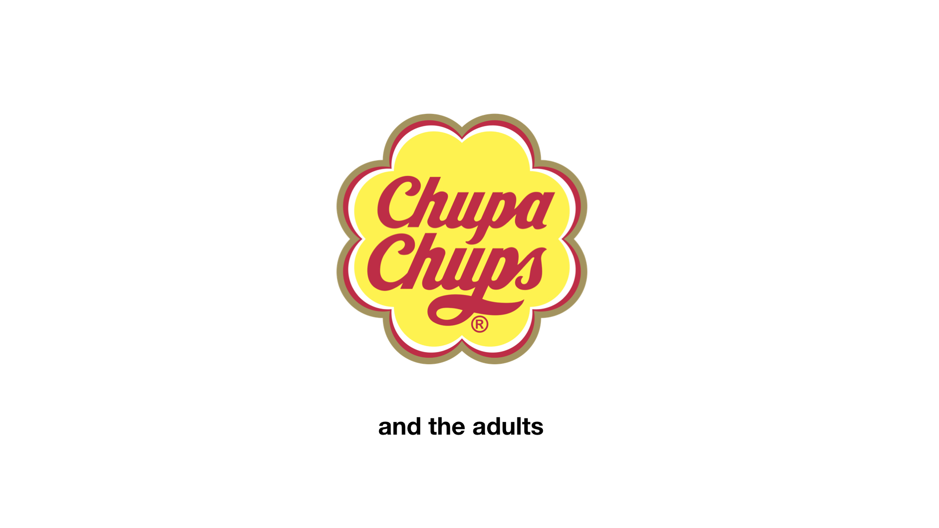 Chupa Chups wants to increase its brand equity among adults.