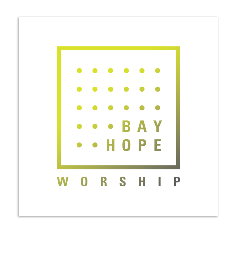 Bay Hope WorshiP  - 2016The debut EP from Bay Hope Worship features original songs,