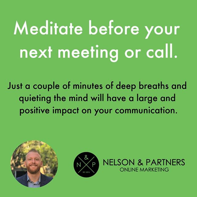 Before your next big prospect or client meeting or call, take some deep breaths and try to quiet your mind.⠀ ⠀ Most get a bit of nervous energy before a big communication, which is perfectly normal and understandable. ⠀ ⠀ Meditation and relaxing the mind will help to harness this nervous energy - you will be better suited to listen, respond appropriately, and be received as more calm and poised. ⠀ ⠀ #NelsonAndPartners #ImprovementTips⠀ ⠀ ⠀ ⠀ .⠀ .⠀ .⠀ .⠀ .⠀ #meditate #calm #peace #smallbusiness #digitalmarketing #onlinemarketing #marketing #tips #marketingtips #marketinginfo #entrepreneurship #improve #better