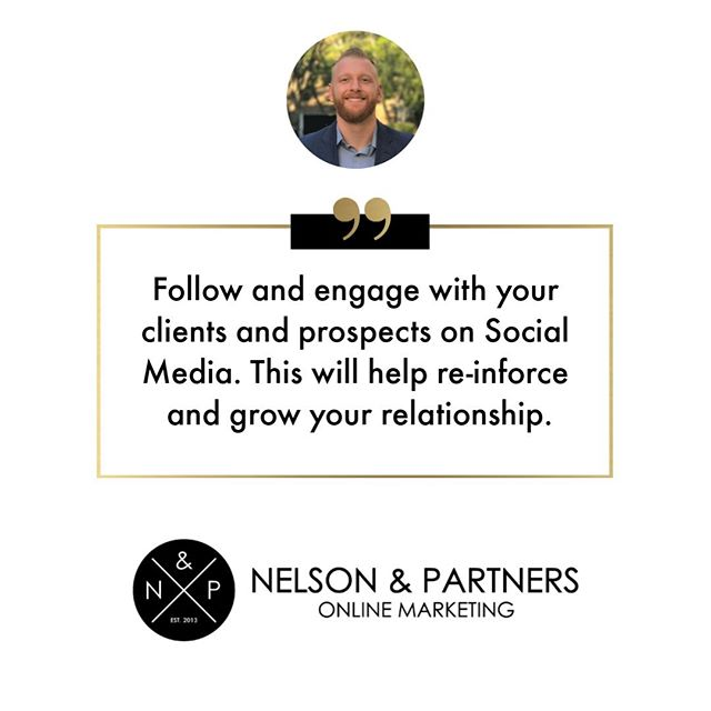 Connect with clients and prospect on social media and engage with them. ⠀ ⠀ Social media's a wonderful tool for relationship building - the greater your relationship is with your clients and prospects, the more likely they are to do business with you and refer business to you.⠀ ⠀ #NelsonAndPartners #ImprovementTips⠀ ⠀ ⠀ ⠀ .⠀ .⠀ .⠀ .⠀ .⠀ #smallbusiness #digitalmarketing #onlinemarketing #marketing #tips #marketingtips #marketinginfo #entrepreneurship #improve #better