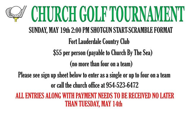 GOLF TOURNAMENT! SUNDAY, MAY 19th 2:00 PM SHOTGUN START-SCRAMBLE FORMAT Ft. Lauderdale Country Club $55 pp (no more than four on a team) Play as a single person, or up to four on a team.  ALL ENTRIES WITH PAYMENT MUST BE RECEIVED BY TUESDAY, MAY 14th. #golf #countryclub #fun