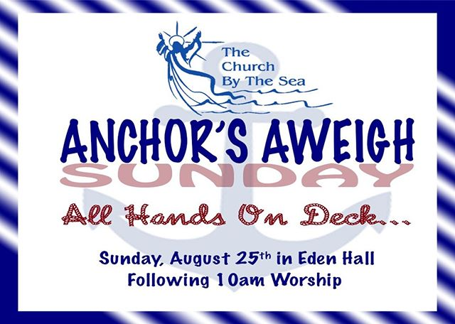 All aboard this adult and kid's party, immediately following worship in Eden Hall. Sunday, August 25th. #fun #fortlauderdale  #anchorsaweigh #family
