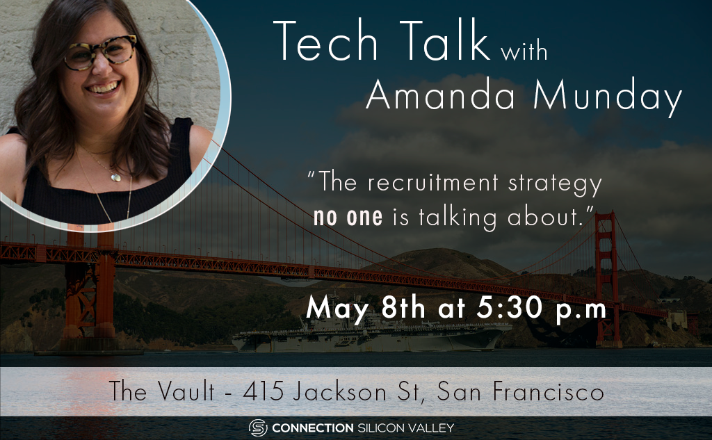 The Recruitment Strategy no one is Talking About - Amanda Munday will talk about how to compete for talent in the current market and how founders & business executives need to consider all angles for recruiting and retaining talent.