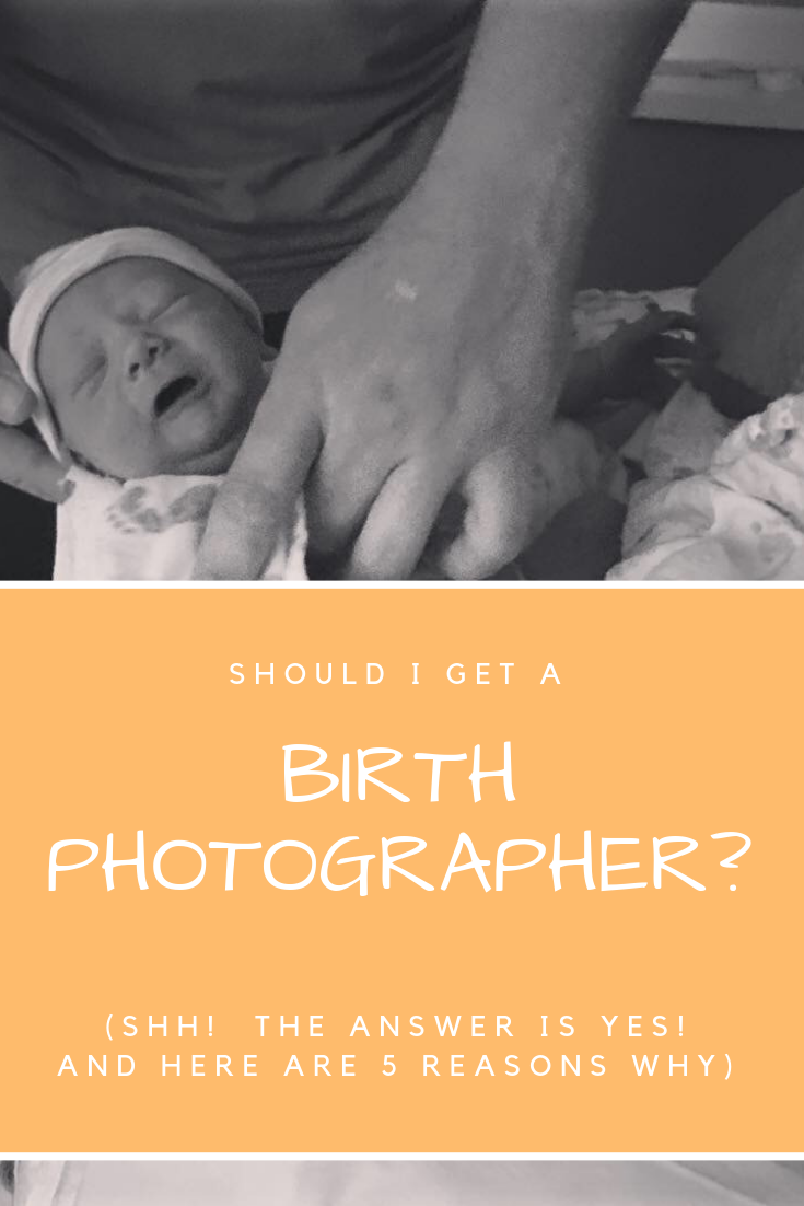 Should I get a Birth Photographer.png
