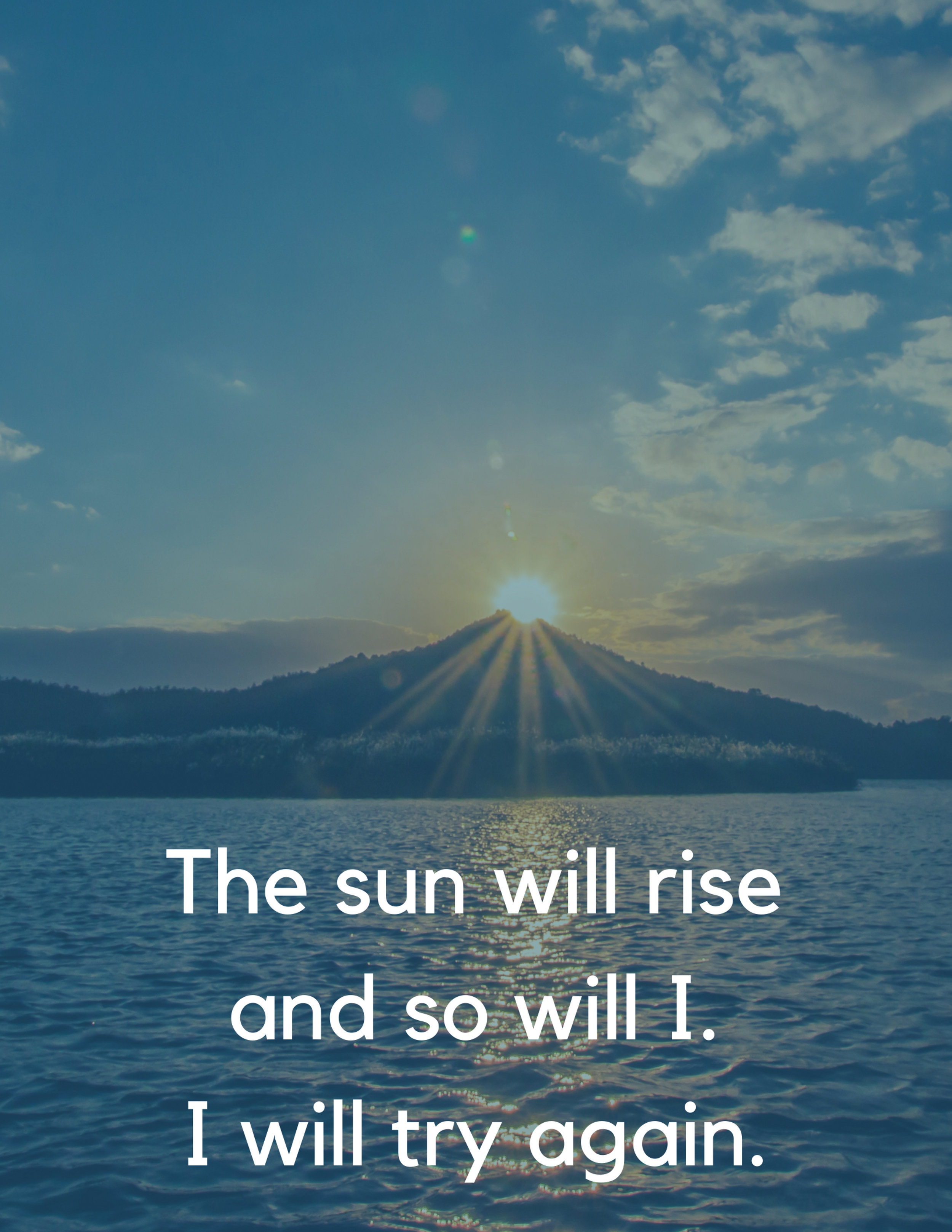 The sun will rise and so will I - I will try again.jpg
