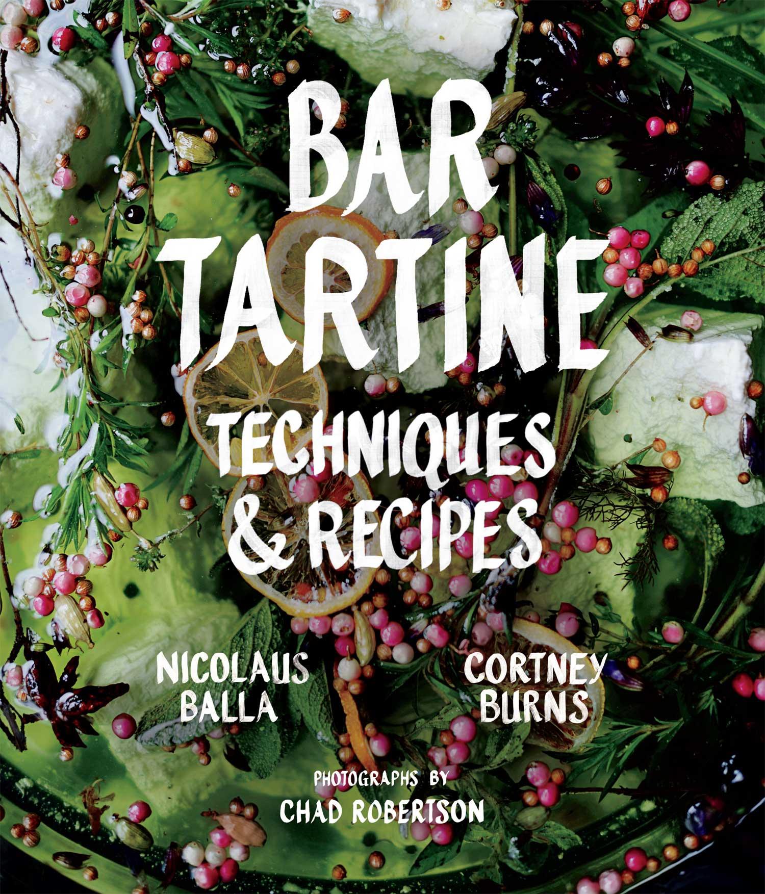 Bar Tartine Techniques & Recipes
