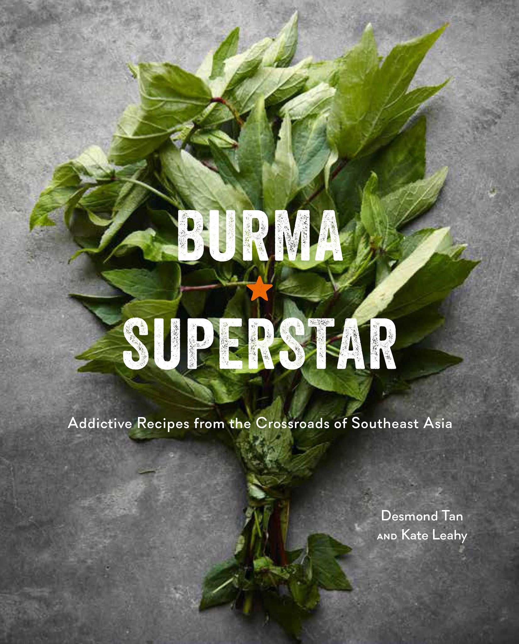 Burma Superstar Cookbook