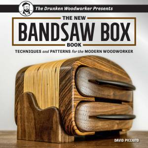 The New Bandsaw Box Book   8 bandsaw box projects you can make and sell at craft shows. Signed copies now available!