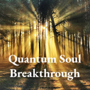 QuantumSoulBreakthrough.jpg