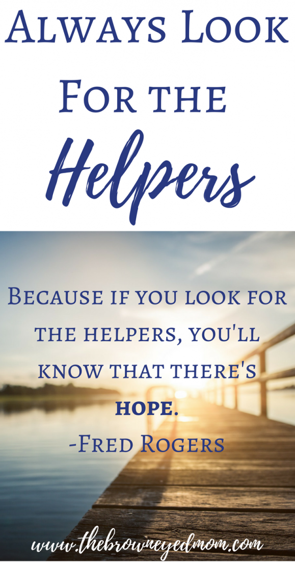 Always-Look-For-the-Helpers-2-e1508877290763.png