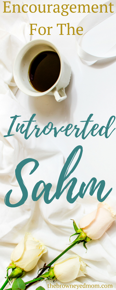 When you're an introverted mom, life can be hard. But when you're introverted and stay home with your kids, things can get interesting. Here's a little encouragement for you introverted SAHM's. #introvertedmom #sahm