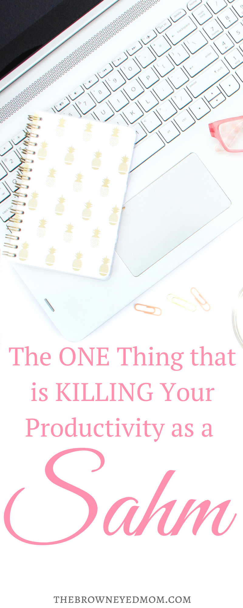 Don't we all need a little help with productivity? I'll tell you the one thing that is hindering you from being your most productive self. #productivity #sahm #organization