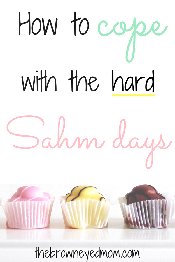 Some days as a stay at home mom are HARD. You want to lock yourself in the closet and never come out. Check out these ways you can use to help cope with those hard sahm days. #sahm #wahm #roughday #momlife