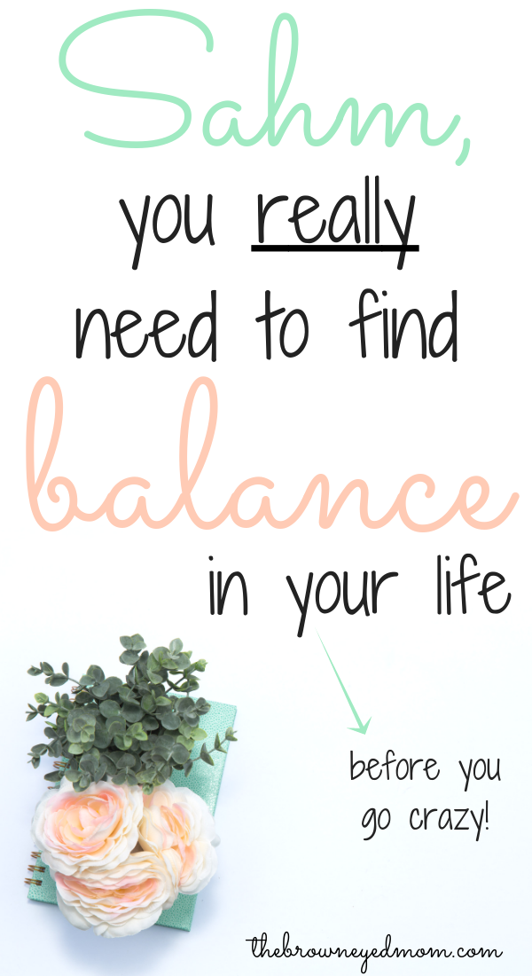 As a stay at home mom, it can be difficult to balance our life with everything we have to get done day in and day out. Finding balance, though, can save your sanity and keep you from burning out. #sahm #wahm #findbalance #stayathomemom #achievingbalance