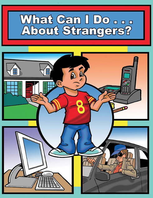 What Can I Do...About Strangers?