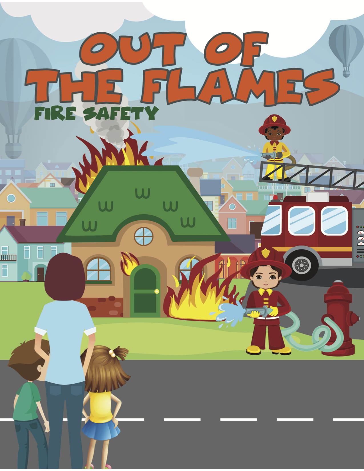 Out of the Flames: Fire Safety