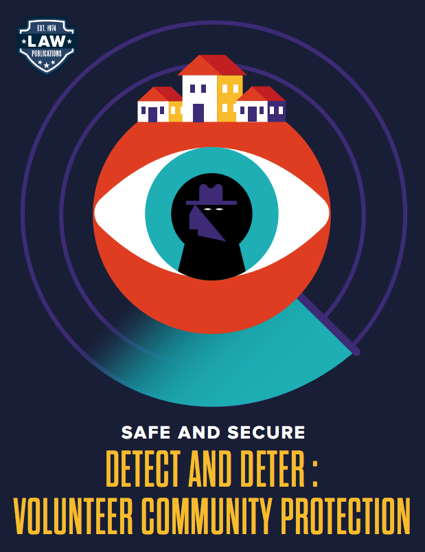 Safe and Secure: Detect and Deter: Volunteer Community Protection