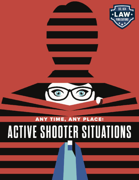 Any Time, Any Place: Active Shooter Situations